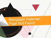 Mengatasi Halaman Page Not Found