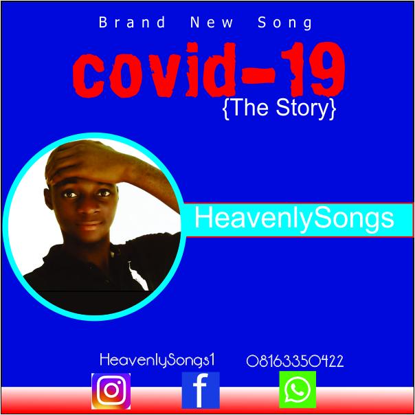 Heavenlysongs - Covid-19 [The story]