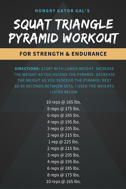 Hungry Gator Gal's Squat Triangle Pyramid Workout