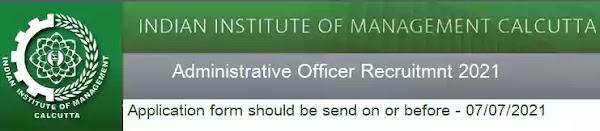 IIM Calcutta Administrative Officer Recruitment 2021