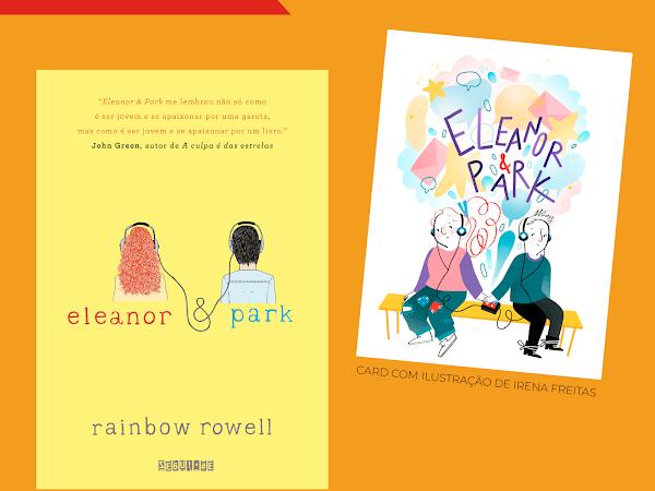 Pré-venda da nova edição de Eleanor & Park, de Rainbow Rowell, pela Editora Seguinte
