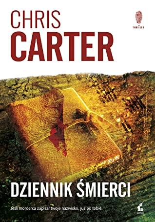 Chris Carter - Dziennik śmierci