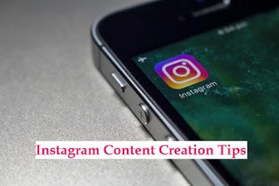 Instagram Content Creation Tips