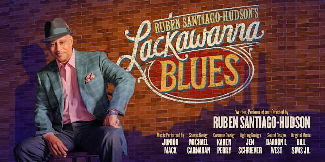 Lackawanna Blues  - written, performed, and directed by Tony Award-winner Ruben Santiago-Hudson