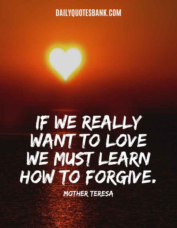 quotes about forgiveness and love