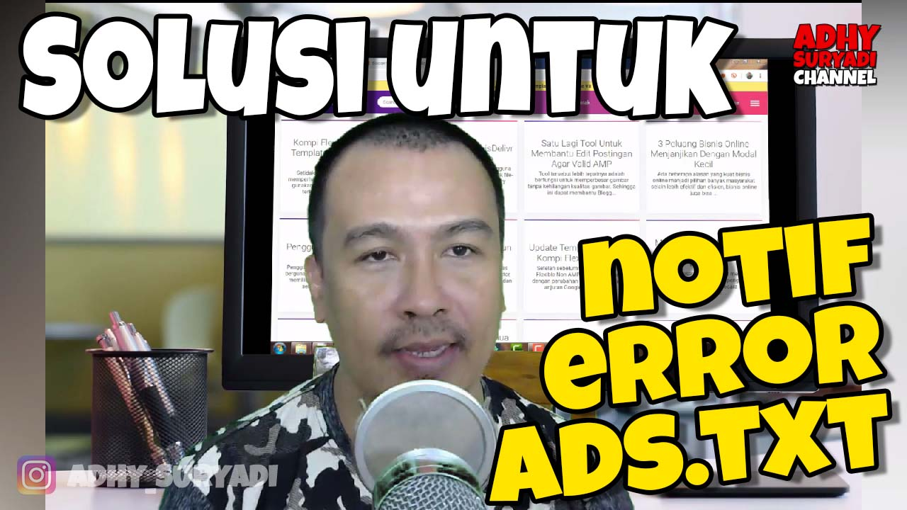 Solusi Notif Ads.txt Yang Muncul Di Dashboard Adsense
