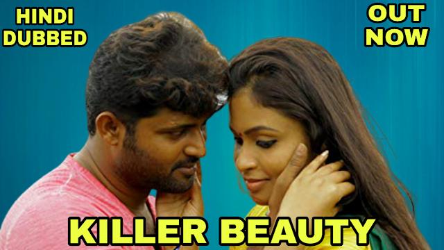 Killer Beauty (Hindi Dubbed)