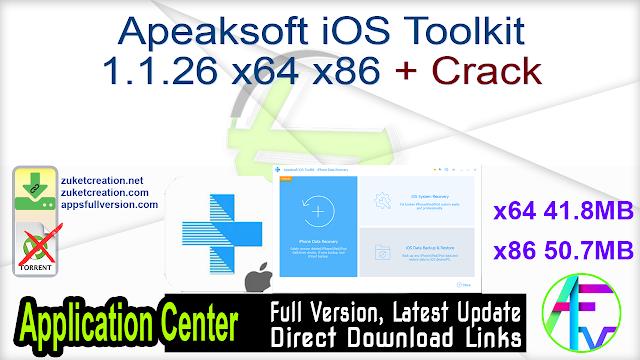 Apeaksoft iOS Toolkit 1.1.26 x64 x86 + Crack