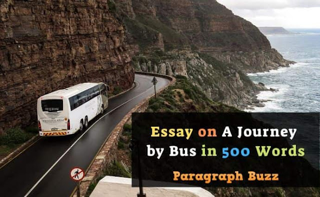 Essay on 'A Journey by Bus' in 500 Words
