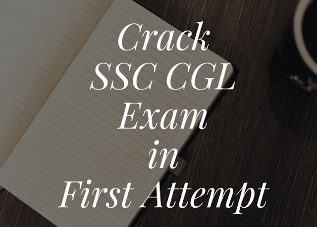 How to Clear SSC CGL Exam in First Attempt?
