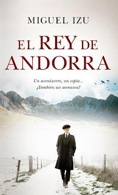 El rey de Andorra - Miguel Izu (2018)