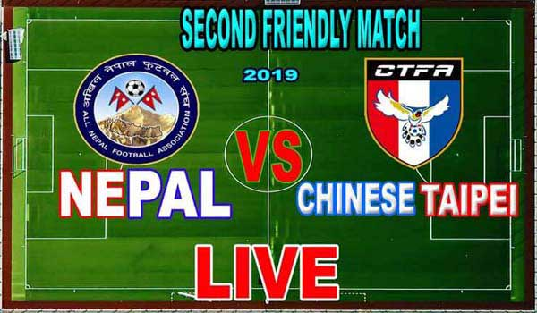 Nepal vs Chinese Taipei football Match 2nd International Friendly 2019