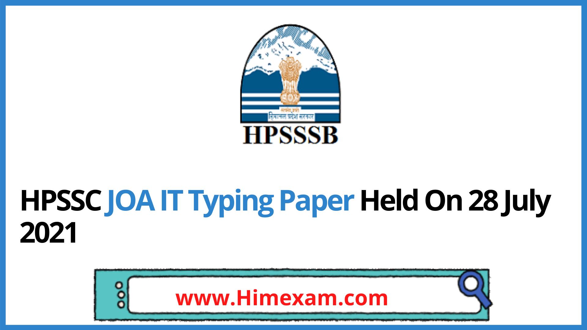HPSSC JOA IT Typing Paper Held On 28 July 2021