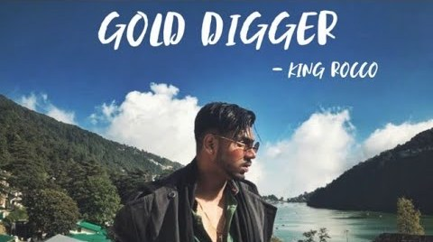 Gold Digger Lyrics - King Rocco
