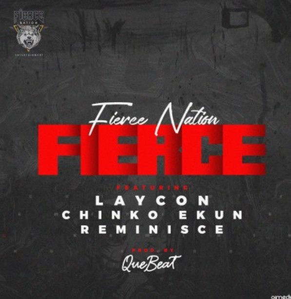 "(Download Mp3) Laycon – ""Fierce"" ft. Chinko Ekun, Reminisce (Audio + Lyrics + Video)"