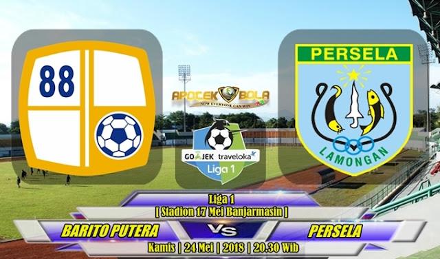 Prediksi Barito Putera vs Persela Lamongan 24 Mei 2018