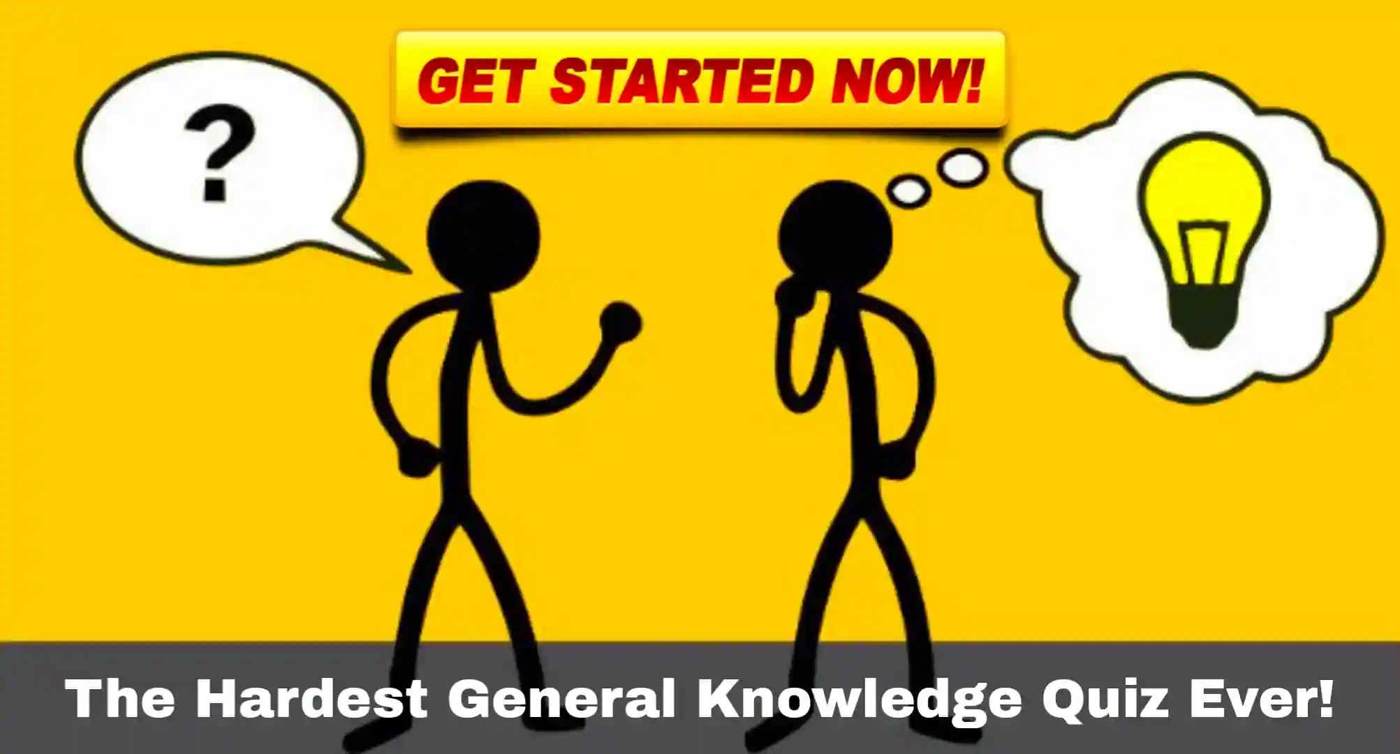 The Hardest General Knowledge Quiz Ever!