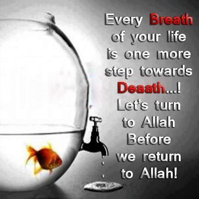 Let's turn to Allah before we return to Allah