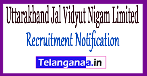 Uttarakhand Jal Vidyut Nigam Limited UJVNL Recruitment