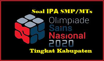 Download Soal OSN IPA SMP/SLTP Tingkat Kabupaten Terbaru