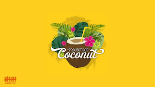Lirik Lagu Project Pop - Coconut