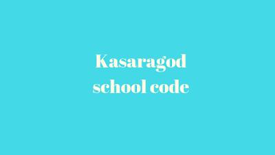Kasaragod School Code