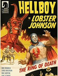 Hellboy vs. Lobster Johnson: The Ring of Death