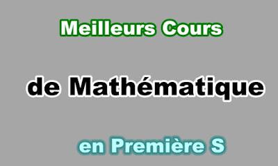 Cours Mathématique Première S en PDF