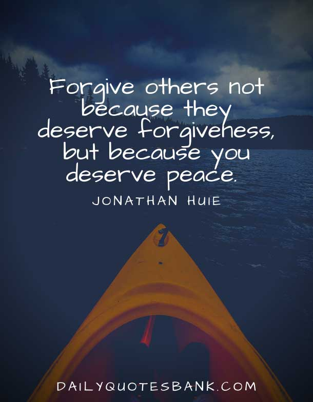 Quotes About Forgiveness and Forgetting
