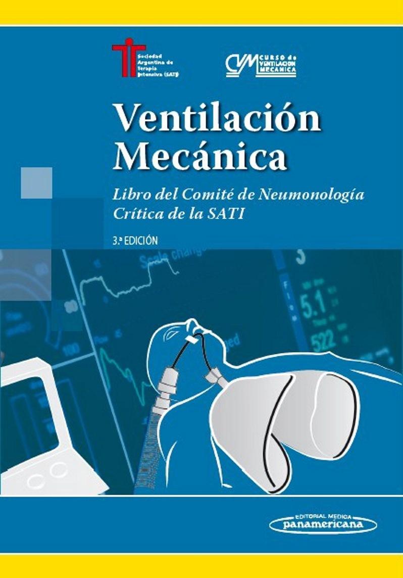 Ventilación Mecánica, 3ra Edición – SATI