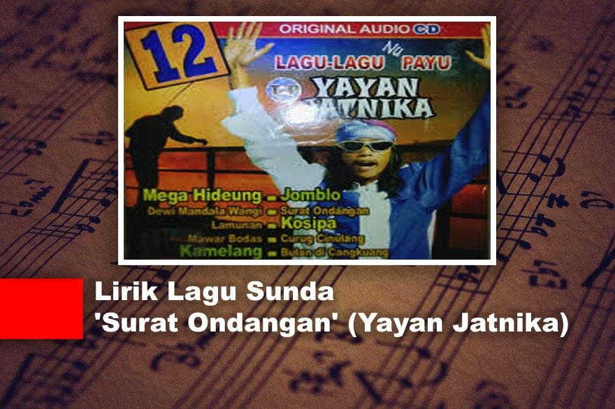 Lirik Lagu Sunda 'Surat Ondangan' (Yayan Jatnika)