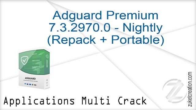 Adguard Premium 7.3.2970.0 – Nightly (Repack + Portable)