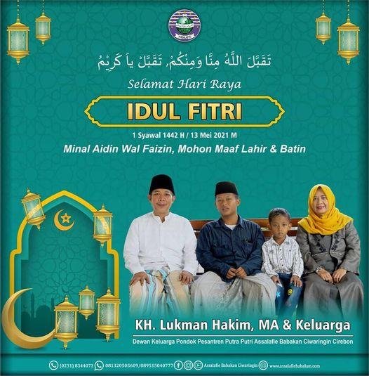 Kang Lukman & Keluarga Mengucapkan Selamat Hari Raya Idul Fitri 1442 H