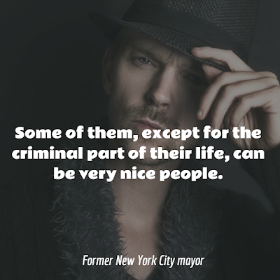 Top Mafia and Mobsters inspiring mage Quotes  and Sayings