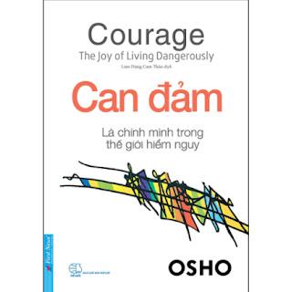 OSHO - Can Đảm Là Chính Mình Trong Thế Giới Hiểm Nguy ebook PDF EPUB AWZ3 PRC MOBI