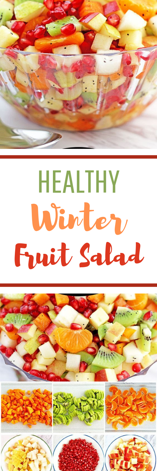 Healthy Winter Fruit Salad #fruitbased #vegetarian