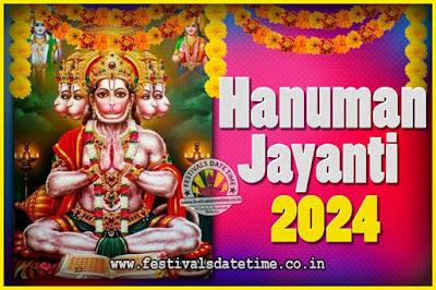 2024 Hanuman Jayanti Pooja Date & Time, 2024 Hanuman Jayanti Calendar