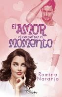 El amor es encontrar el momento, Romina Naranjo