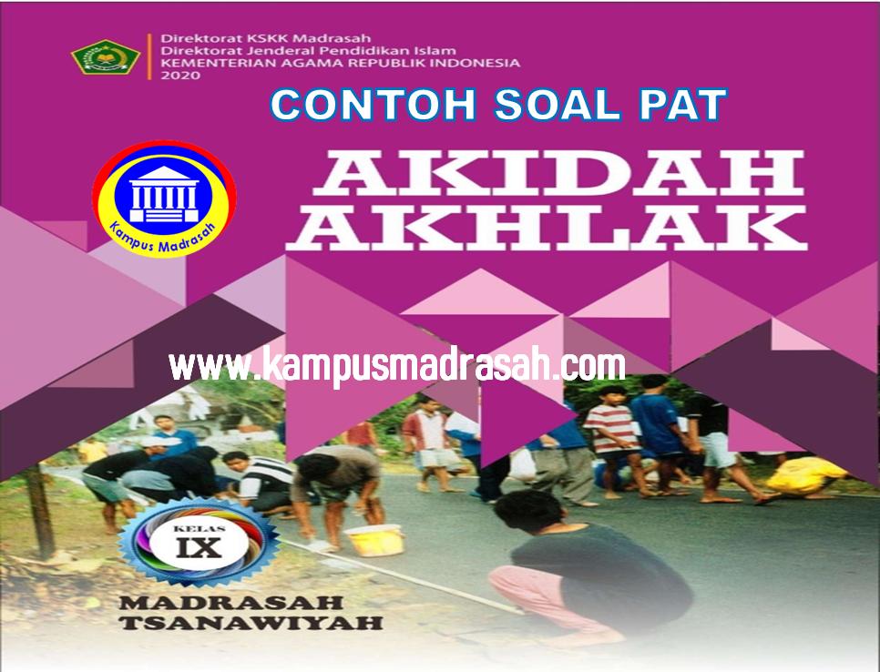 Soal PAT Akidah Akhlak Semester 2 Kelas 9 MTs