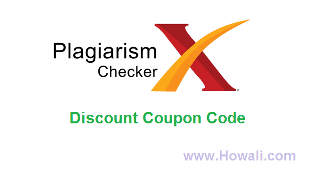 Plagiarism Checker X Discount Coupon Code