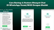 Cara Backup & Restore Riwayat Chat Di WhatsApp Resmi/MOD Dengan Mudah