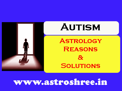 autism disease reasons and remedies in astrology