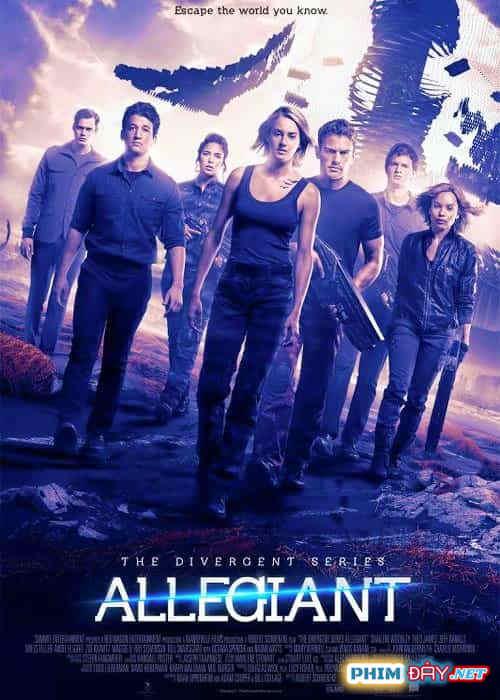 Dị Biệt 3: Những Kẻ Trung Kiên - Divergent 3: Allegiant (2016)