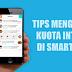 Trik Ampuh Hemat Kuota Android