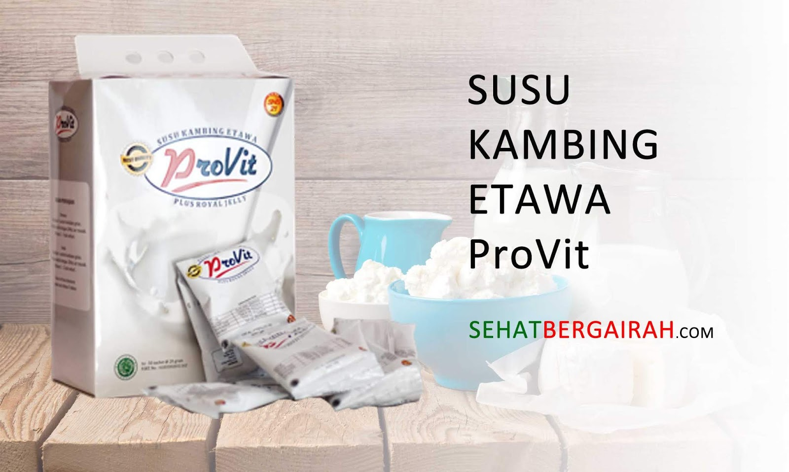 Susu Kambing ETAWA Provit plus Royal Jelly   SNS-21