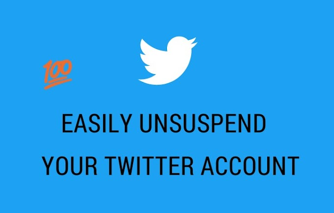 SIMPLE PROCESS TO GET YOUR SUSPENDED TWITTER ACCOUNT BECOME ACTIVE ONCE AGAIN