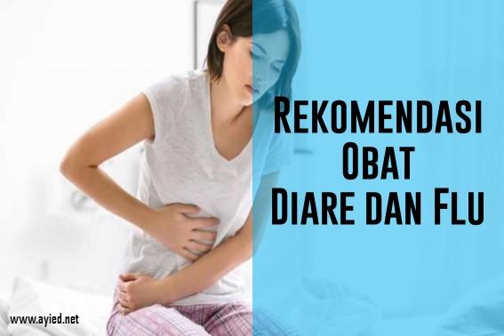 Rekomendasi Obat Diare dan Flu