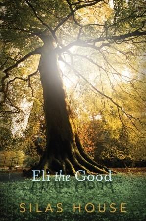 Eli the Good Silas House