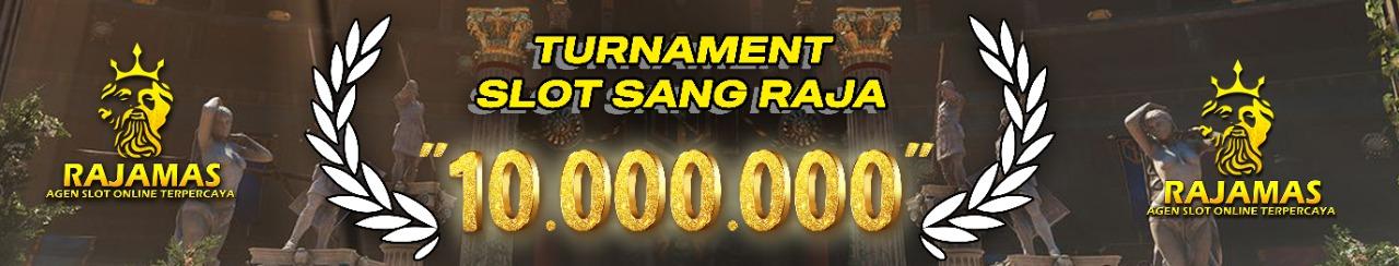 Event Turnamen Slot Sang raja