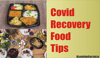 Covid Recovery Food Tips